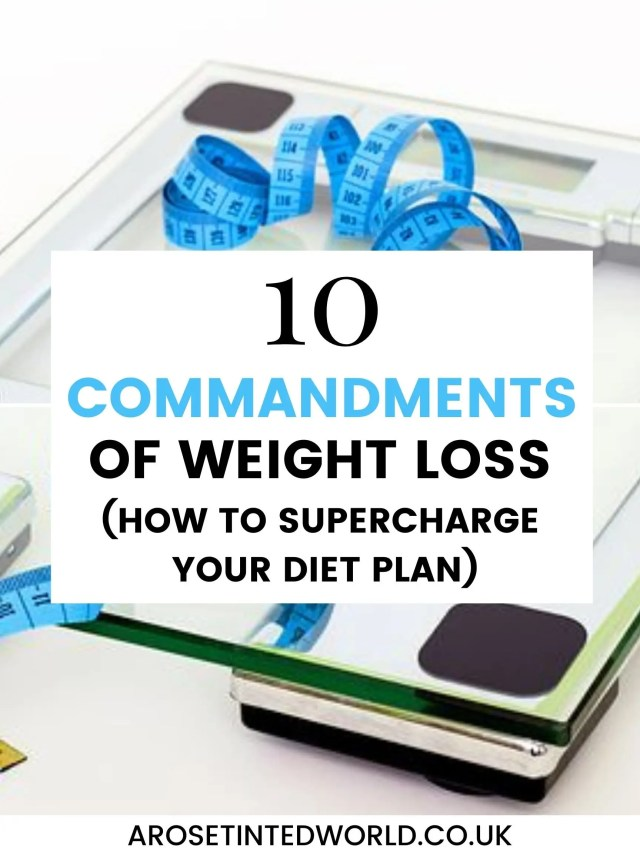 The 10 Commandments of Weight Loss. Are you struggling to keep to a diet plan? My motivating tips & rules help keep you motivated to your goal. Supercharge your losses of pounds, kilos and inches using these simple and easily followed guidelines. Get the body and weight loss that you have always dreamed of. And keep maintaining the motivation to succeed in your diet plan. #weightloss #weightlosstips #weightlossmotivation #weightlossjourney #diet #dietplan #dieting #motivation