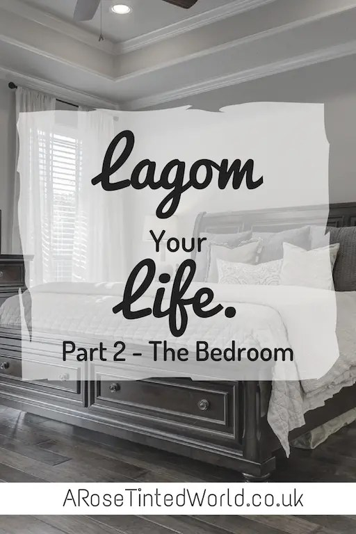 Lagom Your Life. Part 2 - The Bedroom