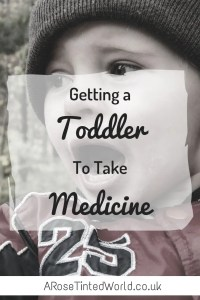 getting a toddler to take medicine