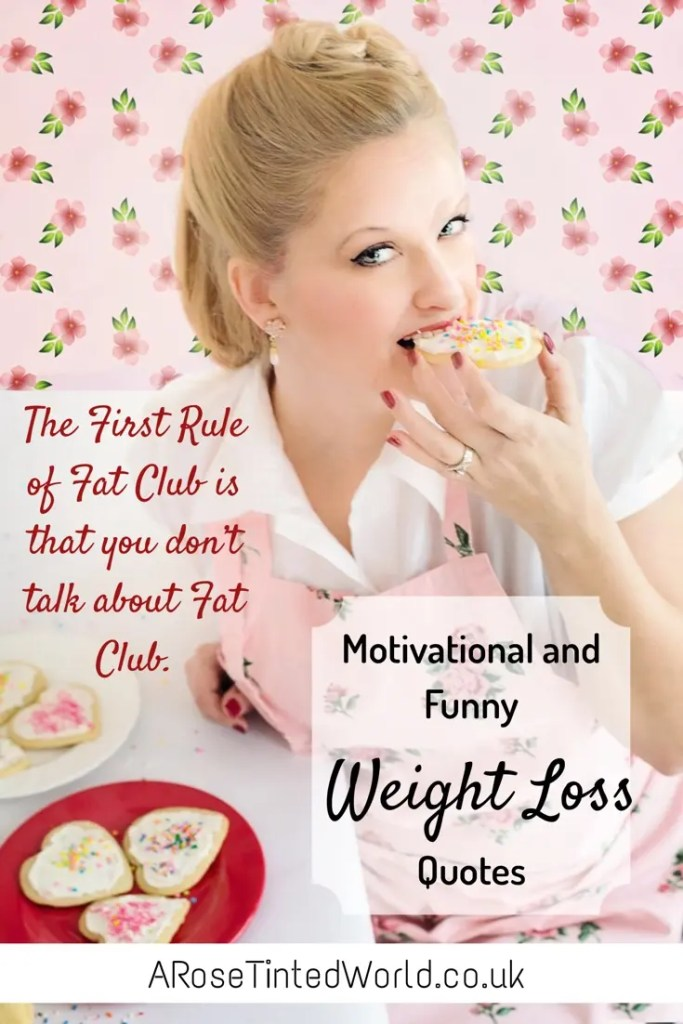 motivational and funny weight loss quotes - The first rule of fat club.