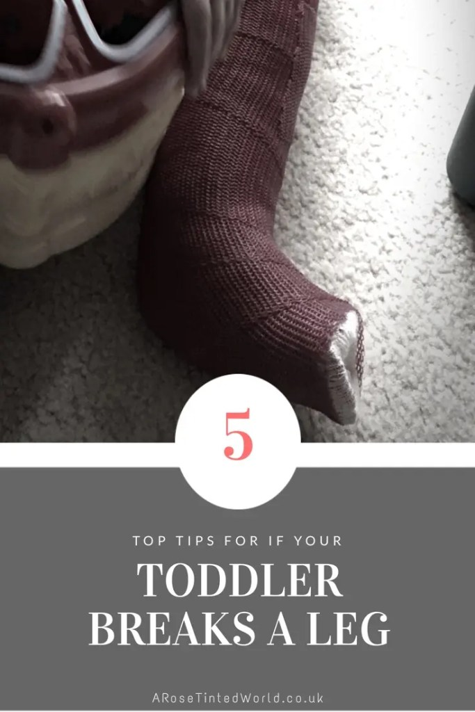 When a toddler has a broken leg