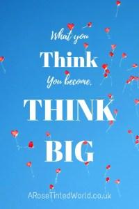 60 Positive Motivational Quotes Think big