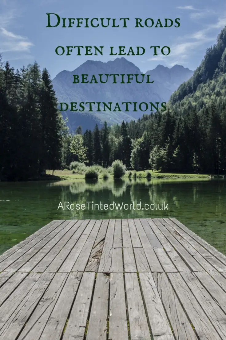 60 Positive Motivational Quotes - difficult roads often lead to beautiful destinations