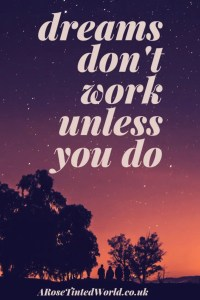 60 Positive Motivational Quotes - dreams don't work unless you do