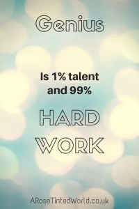 60 Positive Motivational Quotes - genius is 1% talent and 99% hard work