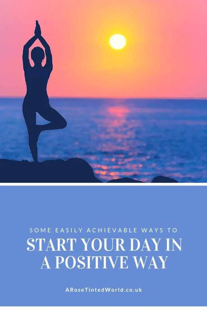 Start Your Day In A Positive Way