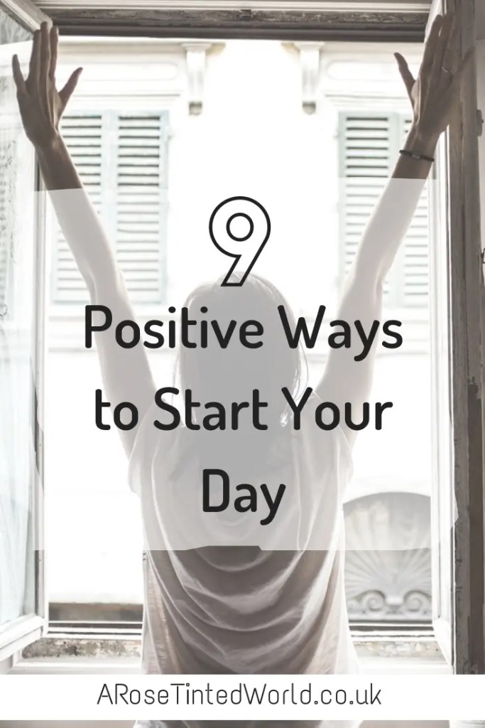 9 Positive Ways to Start Your Day