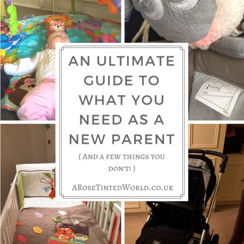 Ultimate Guide To What You Need As A New Parent – & What You Don't!
