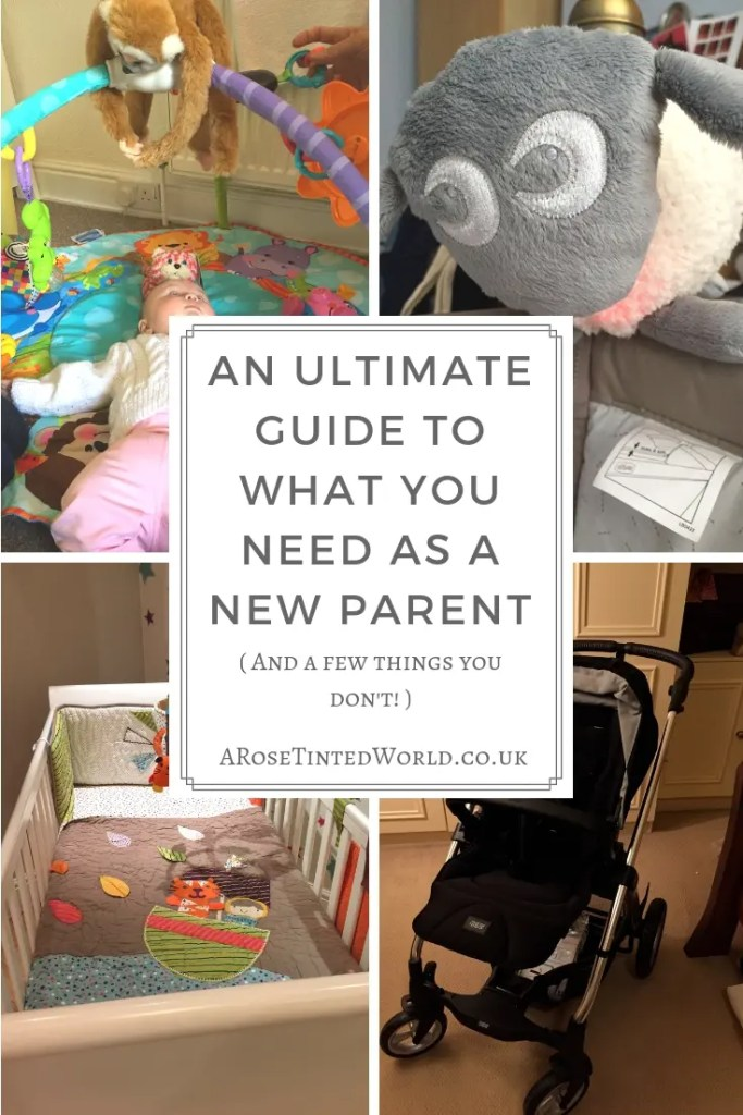 Ultimate Guide To What You Need As A New Parent