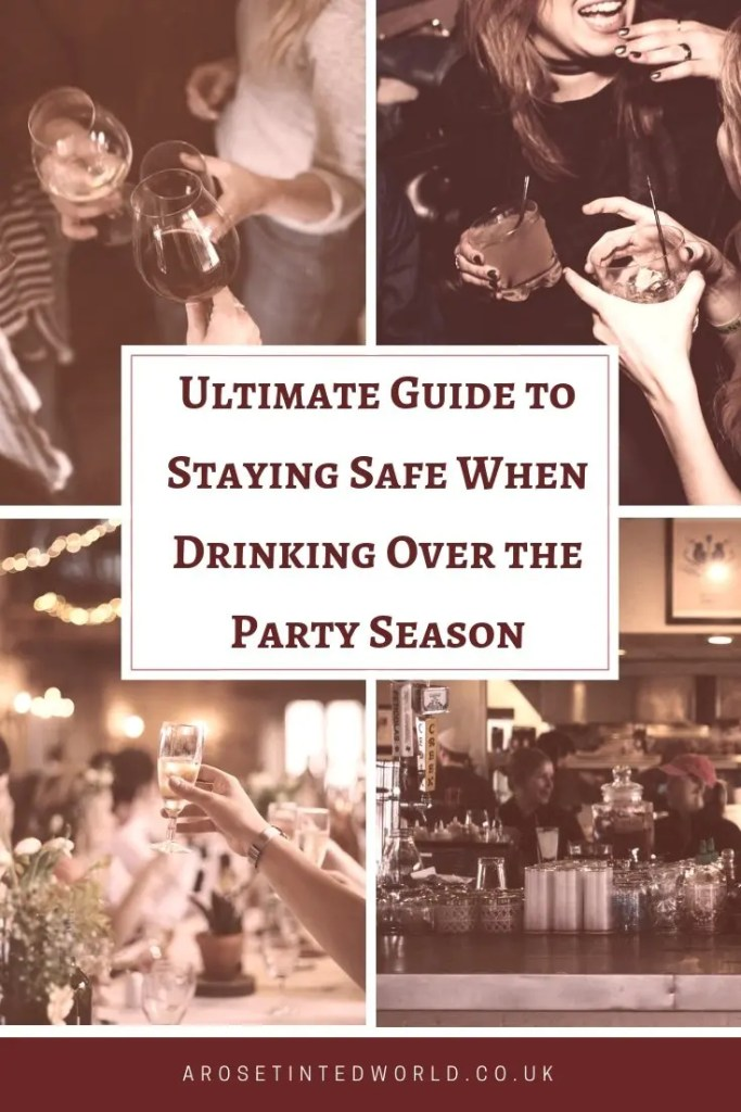 Ultimate Guide to Staying Safe When Drinking Over the Party Season