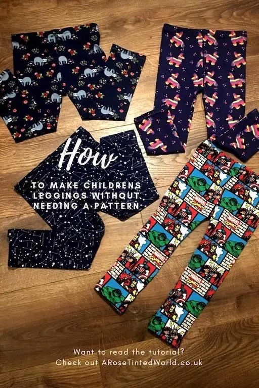 TO MAKE CHILDRENS LEGGINGS WITHOUT NEEDING A PATTERN