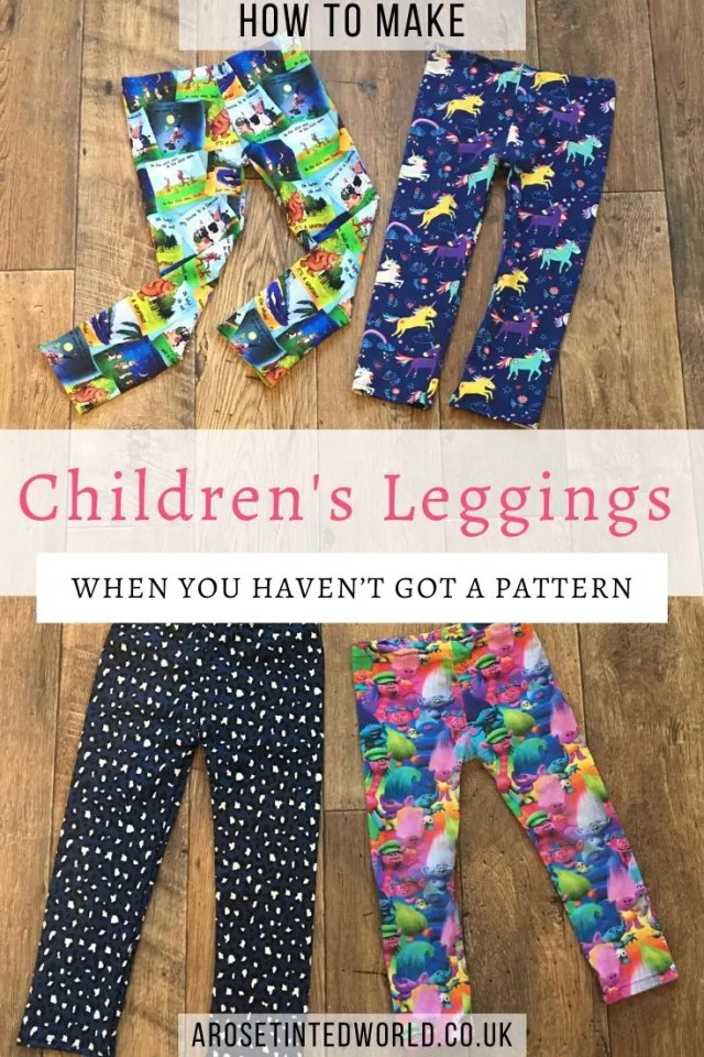 How To Make Children's Leggings Without Needing A Pattern - here is a great way of making a new pair of leggings for your child by using an existing pair as a template. No sewing pattern needed, this DIY tutorial shows you how! #sewing #childrensclothes #childrensleggings #sewingprojects #sewingtutorials #sewingtips #leggingsforchildren #makeyourown #patternmaking #dressmaking #childrensdressmaking #beginnerssewingprojects