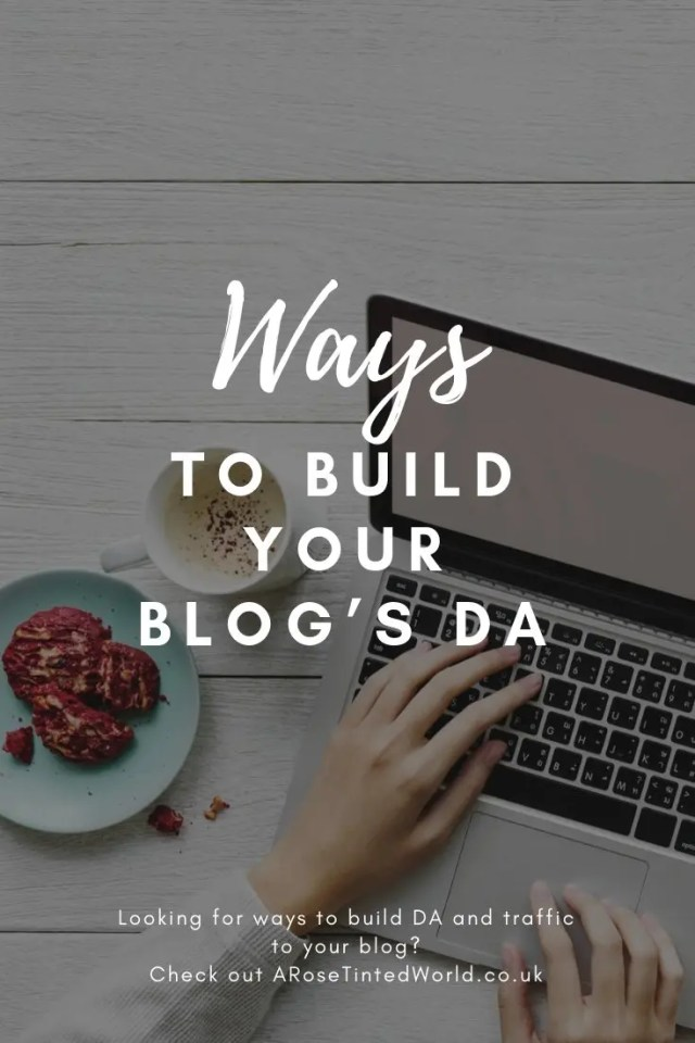 How To Build Your Blog's DA and Traffic