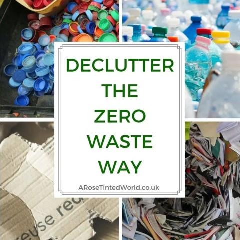 Decluttering The Zero Waste Way