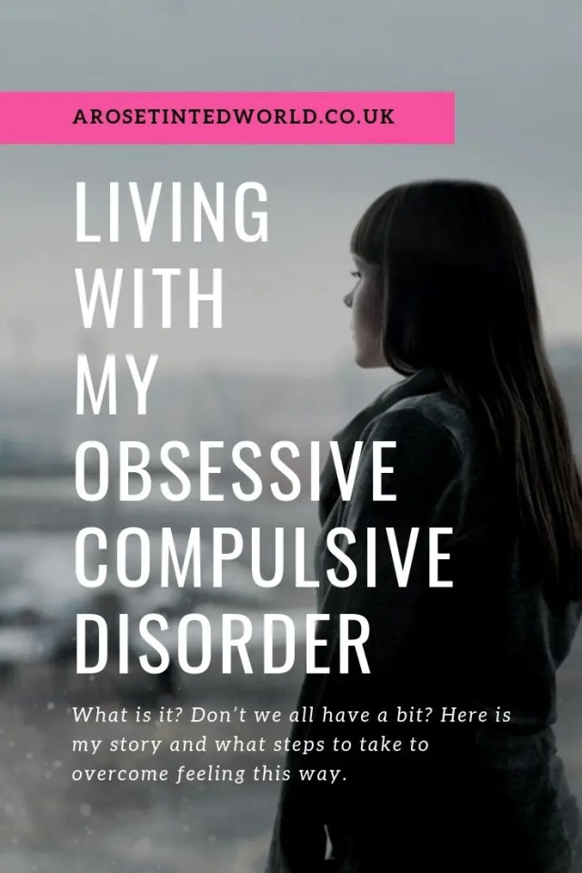 A Little Bit Of OCD - My struggle with obsessive compulsive disorder. What is is. How it affects people. Affected by anxiety. Intrusive obsessive thought patterns. Ways of coping and possible cures. Mental health issues. #MentalHealth #OCD #Obsessivecompulsivedisorder #rituals #obsessivethoughts #compulsions #intrusive thoughts #anxiety #anxiousthoughts