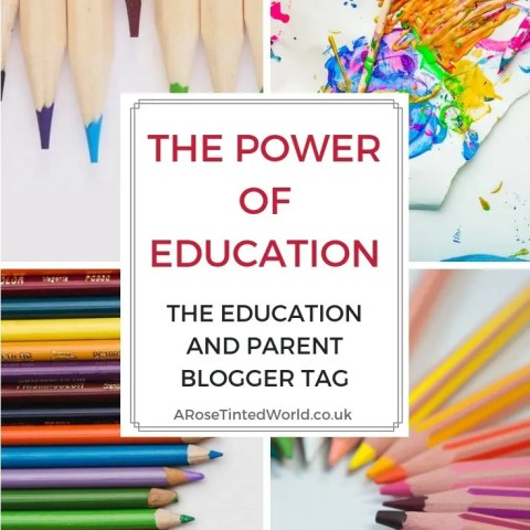 The Power of Education – the Education and Parent Blogger Tag