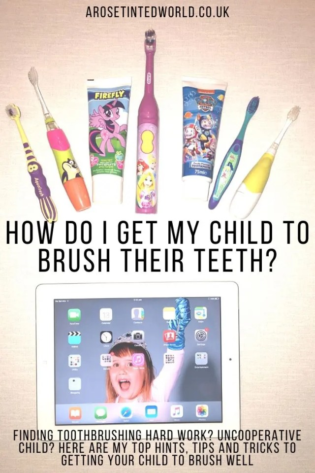How Do I Get My Child To Brush Their Teeth? Finding toothbrushing tricky? Uncooperative child? Here are my top hints, tips and tricks to get your child to brush well! #toothbrushing #teethbrushing #toothbrush #toothpaste #parentingtips #parentingadvice #parentinghacks #parenting #teeth #teethcare #toothcare #teethhealth