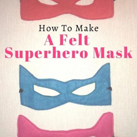 How To Make A Felt Superhero Mask