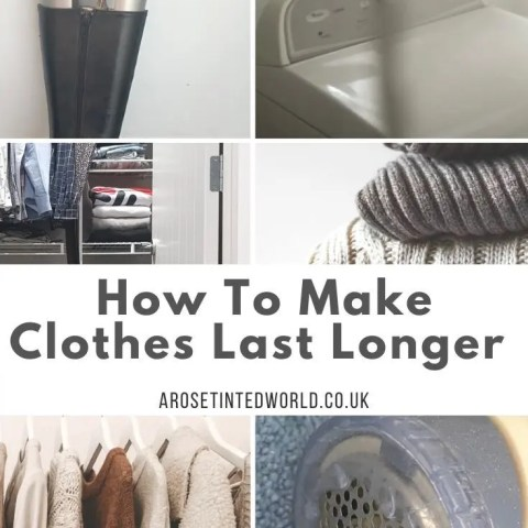 How To Make Clothes Last Longer – The Ultimate Guide