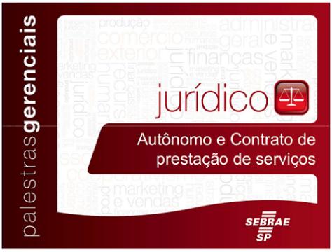 SEBRAE SP :: Autônomo e Contrato de prestacão de serviços