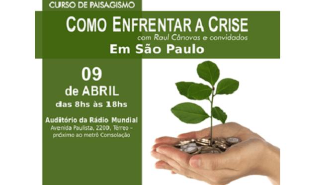Curso para paisagistas :: Como enfrentar a crise