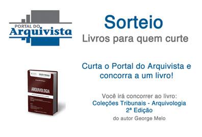 Promoção: Sorteio de livro no Facebook – Coleções Tribunais – Arquivologia (2a Edição)