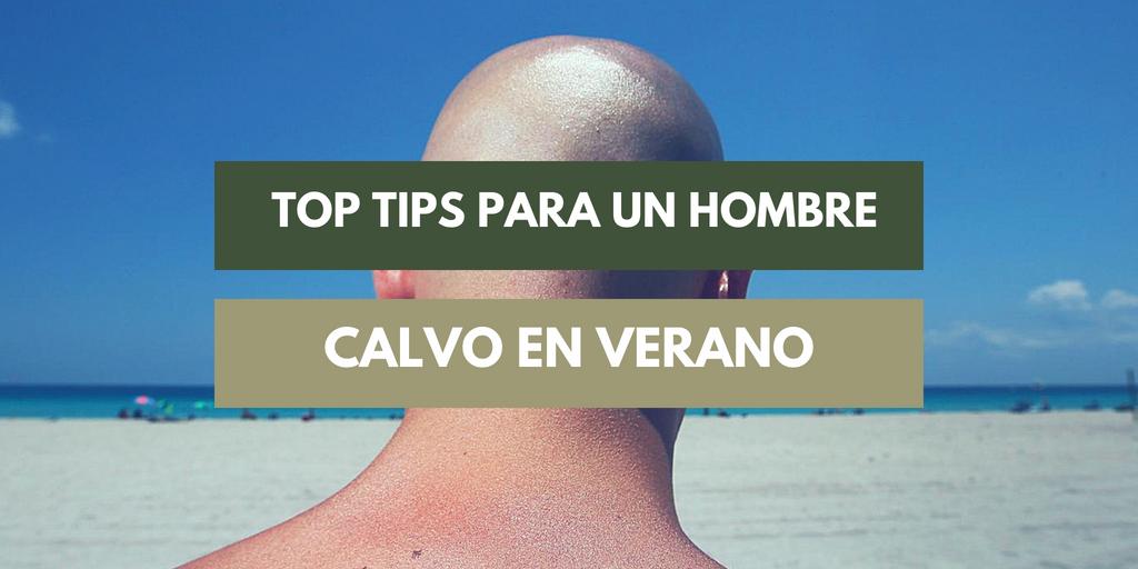 consejos para un hombre calvo en verano
