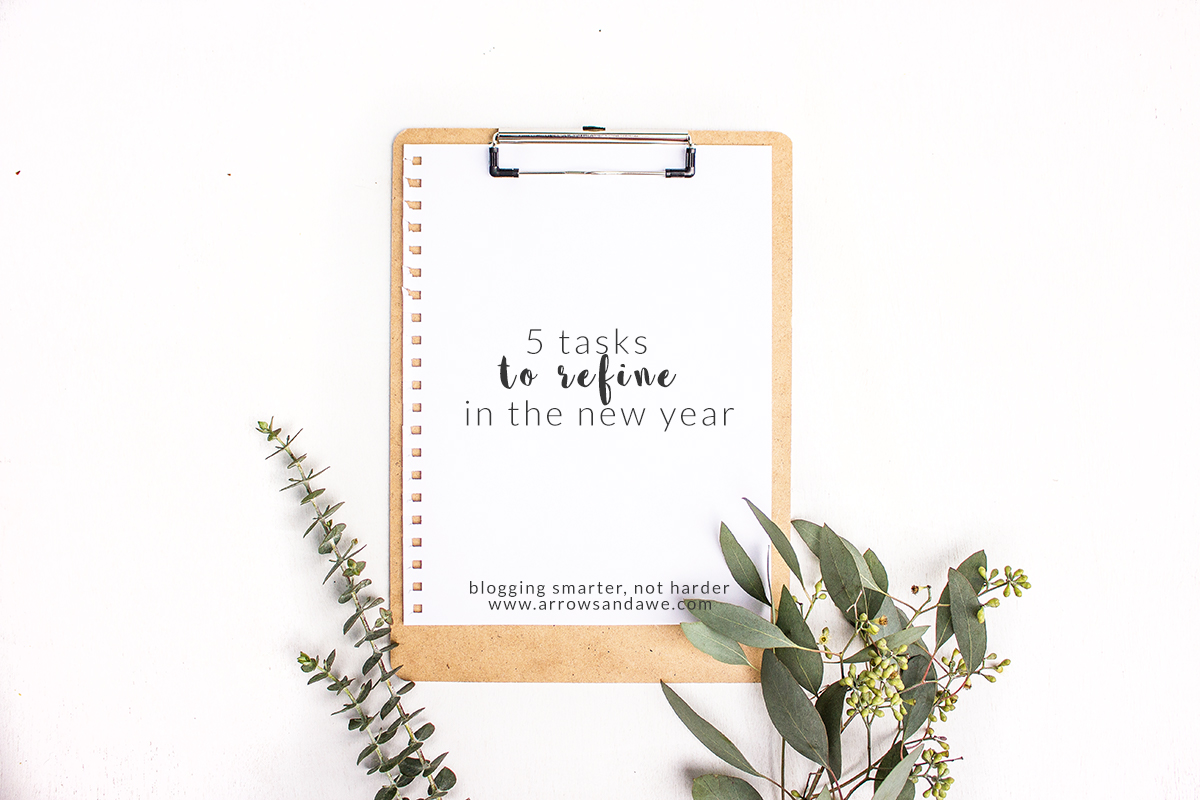 5 Tasks to Refine in the New Year