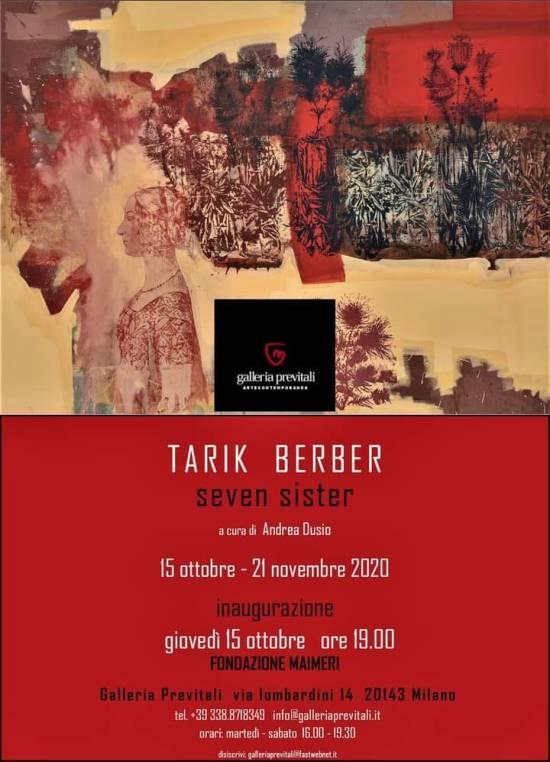 """Galleria Previtali presenta:  """"Seven sisters"""" di TARIK BERBER a cura di  Andrea Dusio, Fino al 12 dicembre 2020 Milano"""