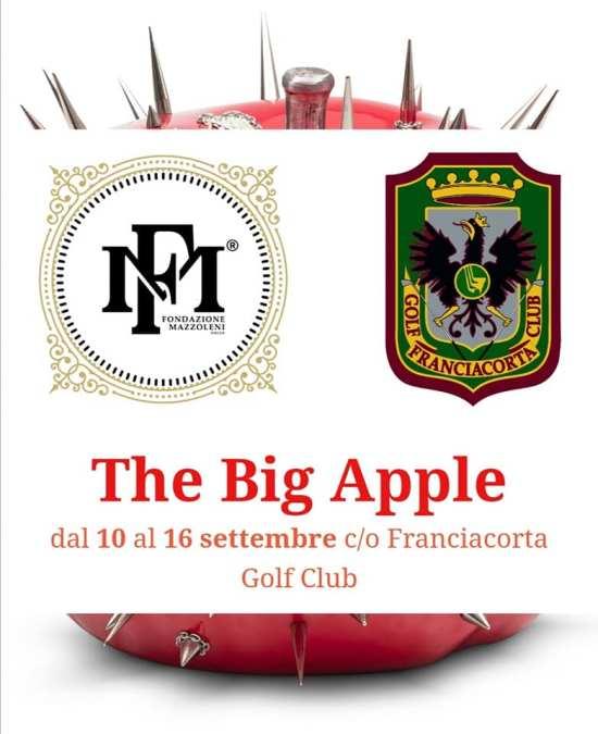 """Fondazione Mazzoleni presenta """"The Big Apple""""dal 10 al 16 settembre presso il Franciacorta Golf Club."""