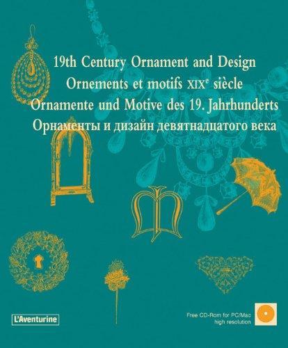 19th Century Ornament and Design (Ornamental Design) + CD (L'Aventurine)