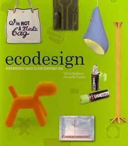 Ecodesign (Silvia Barbero, Brunella Cozzo, Paola Tamborrini)