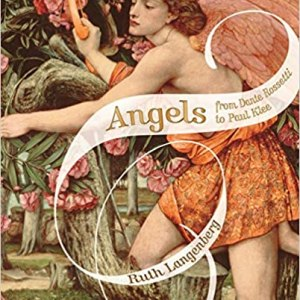 ANGELS: FROM ROSSETTI TO KLEE (ART FLEXI)