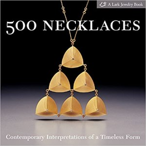 500 NECKLACES: CONTEMPORARY INTERPRETATIONS OF A TIMELESS FORM