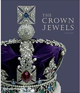 The Crown Jewels (Anna Keay)