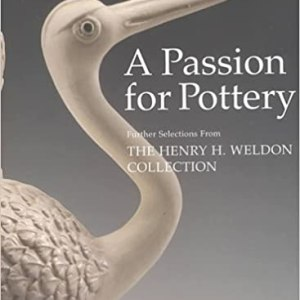 A Passion for Pottery: slipcased (Peter Williams)