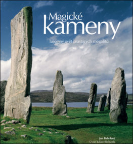 Magické kameny (Tajemný svět prastarých megalitů)