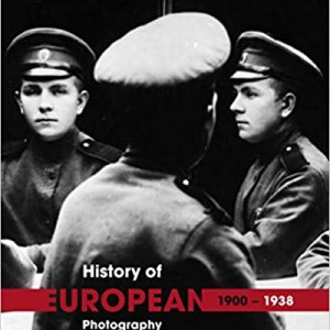 The History of European Photography 1900 – 1938