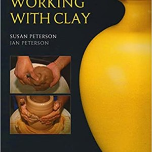 Working with Clay, 3rd edition