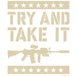 TRY AND TAKE IT