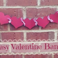 Last Minute Super Easy Valentine Banner!