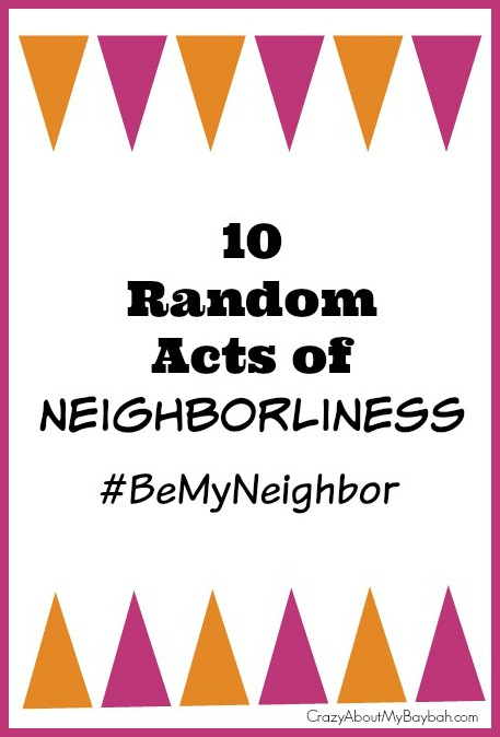 10 Random Acts of Neighborliness