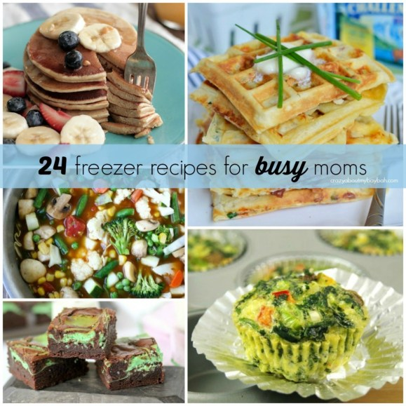24 Freezer Recipes for Busy Moms