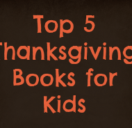 Top 5 Thanksgiving Books for Kids