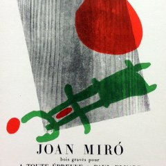 "Miro 55 ""A toute epreuve"" printed 1959 Mourlot, Art in posters"