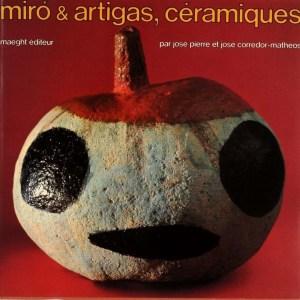 Book Ceramique MIRO & Artigas 1974, contains 2 lithographs