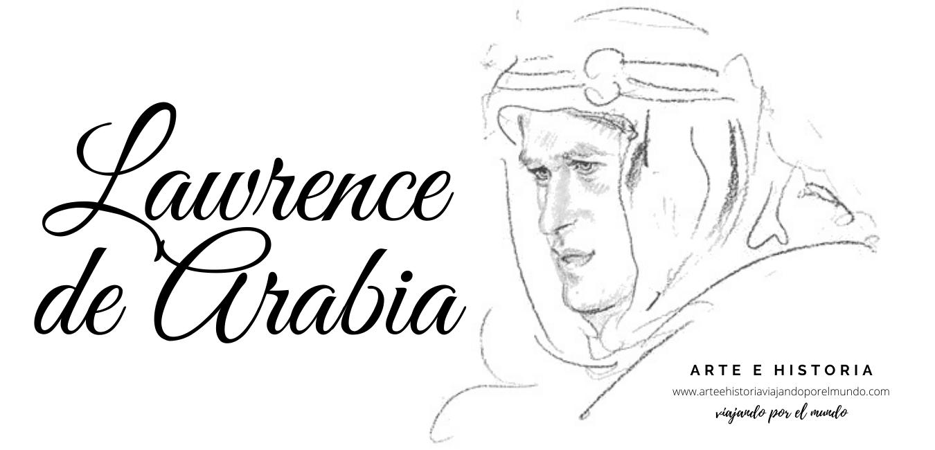lawrence de arabia-arteehistoriaviajandoporelmundo