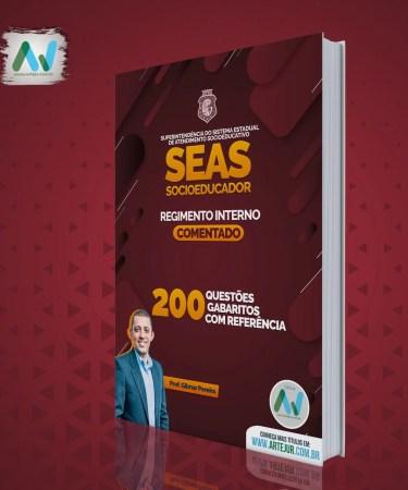Apostila Regimento Interno da Unidades da SEAS – Prof. Gilmar Pereira