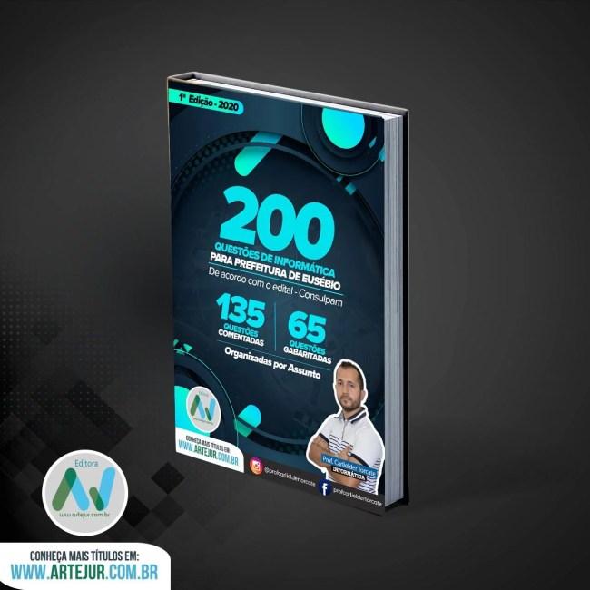 200 Questões de Informática Para Prefeitura do Eusébio – 2020 – Prof.Carlielder
