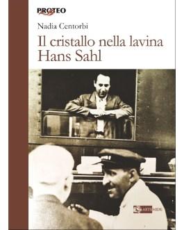 Il cristallo nella lavina Hans Sahl